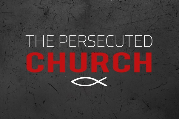The difficult reality of persecutedchurch: